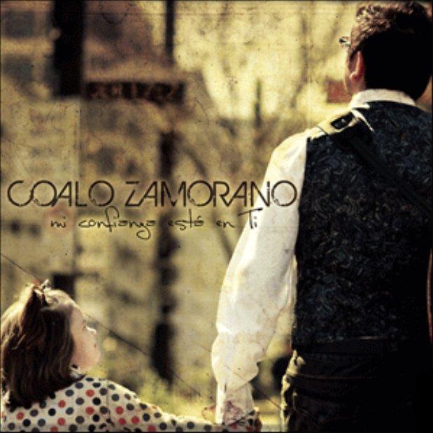 Coalo Zamorano - Mi confianza está en Ti